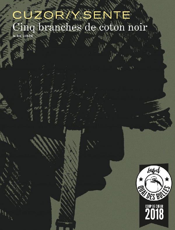 «Cinq branches de coton noir», prix Coup de cœur 2018