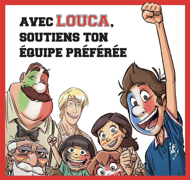 Soutenez votre équipe préférée avec Louca!