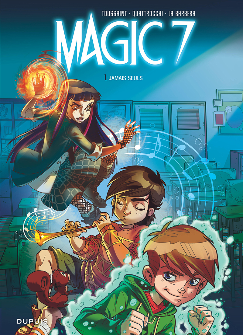 Lisez gratuitement le tome 1 de Magic 7 !