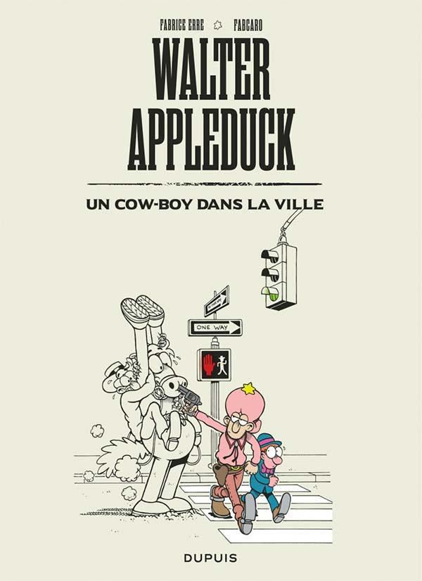 «Walter Appleduck» à la conquête de l'Ouest!